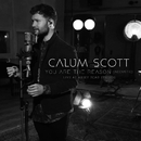 You Are The Reason (Acoustic, 1 Mic 1 Take/Live From Abbey Road Studios)/Calum Scott