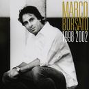 Marco Borsato 1998 - 2002/Marco Borsato