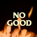 No Good/Harry Hudson