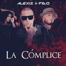 La Cómplice/Alexis & Fido