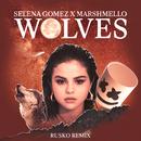 Wolves (Rusko Remix)/Selena Gomez, Marshmello