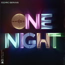 One Night (feat. Wealth)/Cedric Gervais