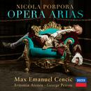 Porpora: Opera Arias/Max Cencic, Armonia Atenea, George Petrou