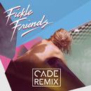 Swim (CADE Remix)/Fickle Friends