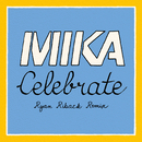 Celebrate (Ryan Riback Remix) (feat. Pharrell Williams)/MIKA
