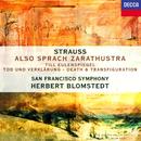 Richard Strauss: Also sprach Zarathustra; Tod und Verklärung; Till Eulenspiegels lustige Streiche/Herbert Blomstedt, San Francisco Symphony