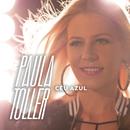 Céu Azul/Paula Toller