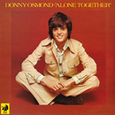 Alone Together/Donny Osmond