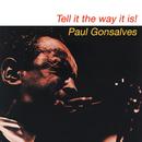 Tell It The Way It Is/Paul Gonsalves