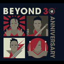 Beyond 30th Anniversary/Beyond