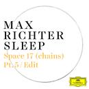 Space 17 (chains) (Pt. 5 / Edit)/Max Richter