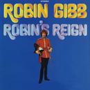 Robin's Reign/Robin Gibb