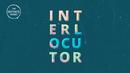 Interlocutor (Audio)/The Kryptonite Sparks