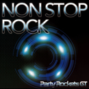 NON STOP ROCK/Party Rockets