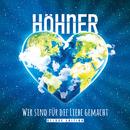 Wir sind für die Liebe gemacht (Deluxe Edition)/Höhner
