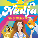 Tanz durch den Tag/Meine große Freundin Nadja