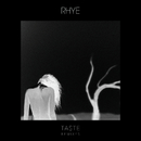 Taste (Remixes)/Rhye