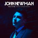 Fire In Me (Martin Jensen Remix)/John Newman