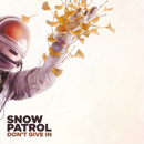 Don't Give In/Snow Patrol
