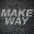 Make Way/Aloe Blacc