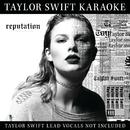 Taylor Swift Karaoke: reputation/Taylor Swift