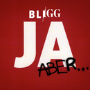 Ja, aber.../Bligg