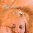 Stressed/Maja Francis