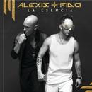 La Esencia/Alexis & Fido