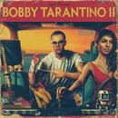 Bobby Tarantino II/Logic
