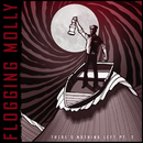 There's Nothing Left Pt. 2/Flogging Molly