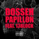 Papillon (feat. 13 Block)/Dosseh