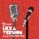 (I'm) Stranded (triple j Like A Version)/Alexisonfire