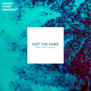 Not The Same (feat. Chris Cauley)/North Point InsideOut