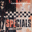 Guilty 'Til Proved Innocent! (Expanded Edition)/The Specials