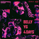 4 Days (feat. YG)/Belly