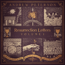 Resurrection Letters, Vol. 1/Andrew Peterson