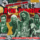 Astro-Creep: 2000 Live - Songs Of Love, Destruction And Other Synthetic Delusions Of The Electric Head (Live At Riot Fest)/Rob Zombie