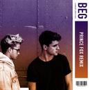 Beg (Prince Fox Remix)/Jack & Jack