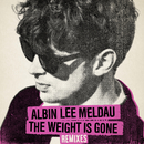 The Weight Is Gone (Remixes)/Albin Lee Meldau