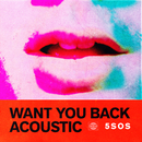 Want You Back (Acoustic)/5 Seconds Of Summer