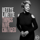 Things Have Changed/Bettye LaVette