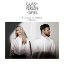 Royals & Kings (Calyre Remix) (feat. Summer Cem)/Glasperlenspiel
