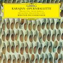 カラヤン/オペラ・バレエ曲集/Berliner Philharmoniker, Herbert von Karajan