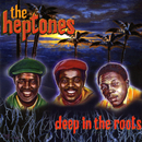 Deep In The Roots/The Heptones