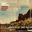 Found In Far Away Places (Commentary)/August Burns Red