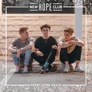 Start Over Again/New Hope Club