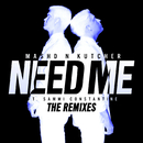 Need Me (The Remixes) (feat. Sammi Constantine)/Mashd N Kutcher