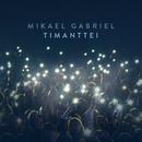 Timanttei/Mikael Gabriel