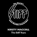 The Stiff Years/Kirsty MacColl