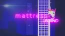 Mattress (Animoji Version)/Leland